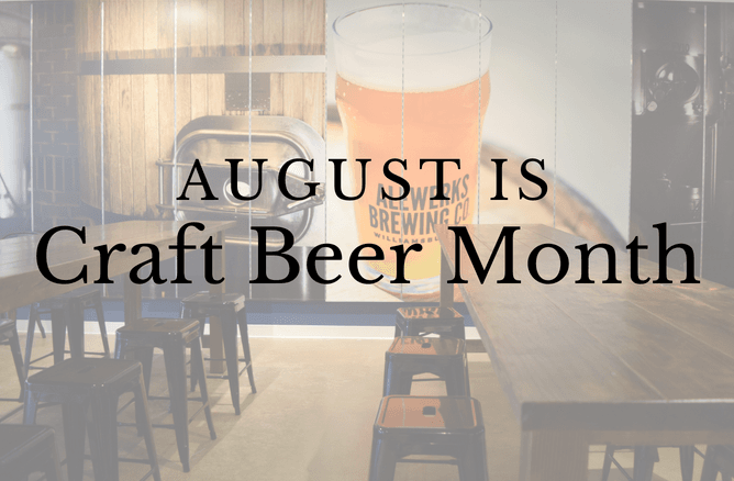 August is Craft Beer Month